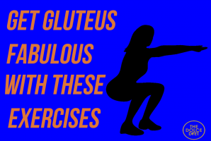 Get Gluteus Fabulous With These Buns-Building Exercises!