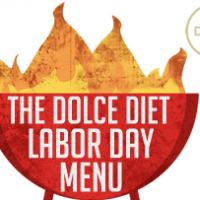 The Dolce Diet: Labor Day Menu For A Laid Back Weekend