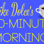 Mike Dolce's 20-Minute Morning